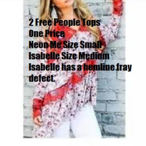 Free People Isabelle & Neon Me Tops 2 For 1 Price